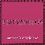 REFUGHALLOS Teléfono: 647 775 966 Web: www.refughallos.blogspot.com Facebook: https://www.facebook.com/pages/Refughallos-Artesania-e-Reciclaxe